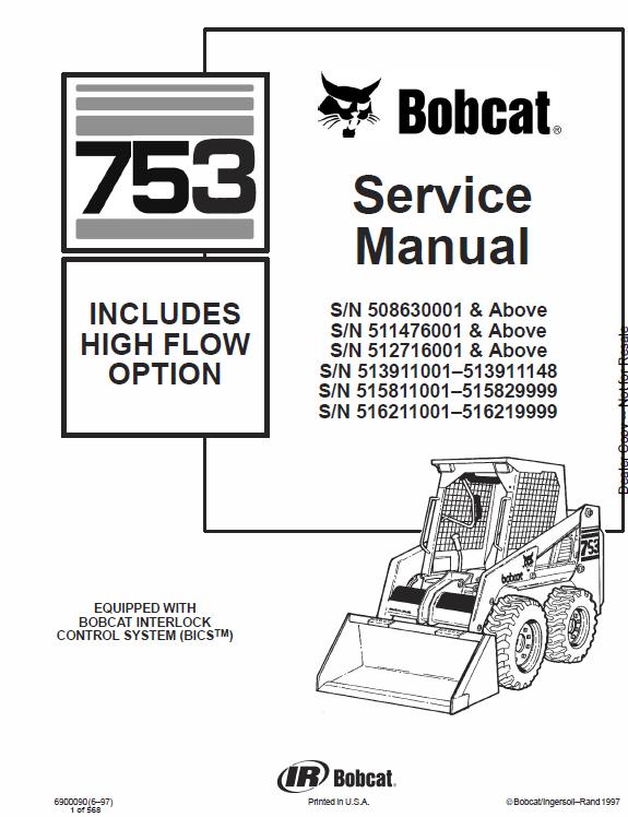 Bobcat 753 And 753hf Skid Steer Loader Service Manual Skid Steer Loader Bobcat Bobcat Equipment