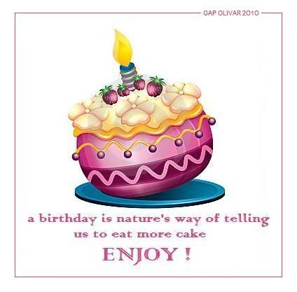 a-birthday-is-natures-way-of-telling-us-to-eat-more-cake-enjoy-birthday-quote.jpg (424×417)