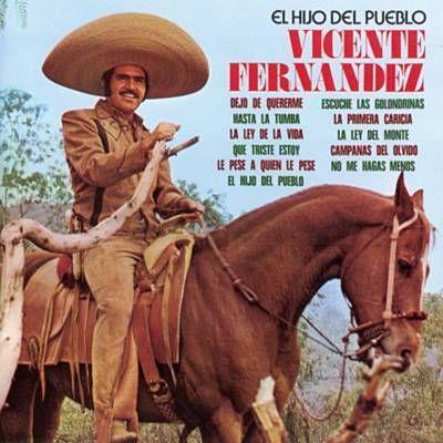 La Ley De La Vida Vicente Fernandez Música Popular Peliculas