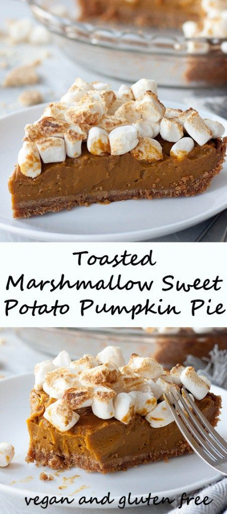 Toasted Marshmallow Sweet Potato Pumpkin Pie Sweet Potato Pie Delicious Pies Pumpkin Recipes