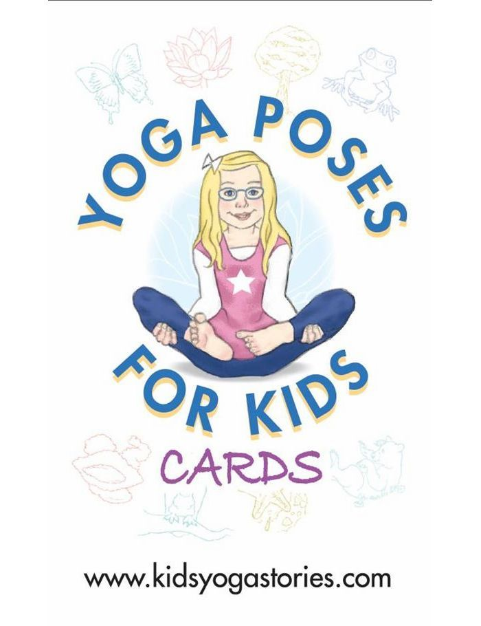 Yoga Poses For Kids Cards That Make Learning Fun Press Release