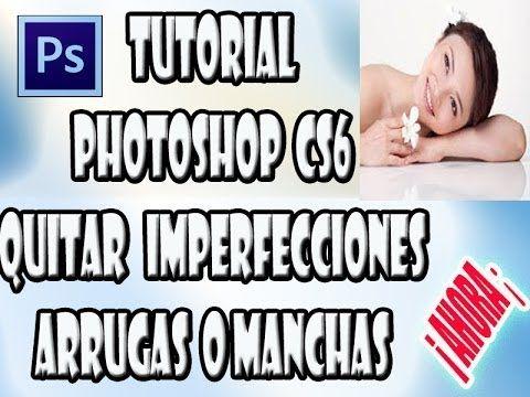 Tutorial Photoshop Cs6 Quitar Imperfecciones Manchas Arrugas Como Quitar Cicatrices Quitar Cicatrices De Acne Como Quitar El Acne