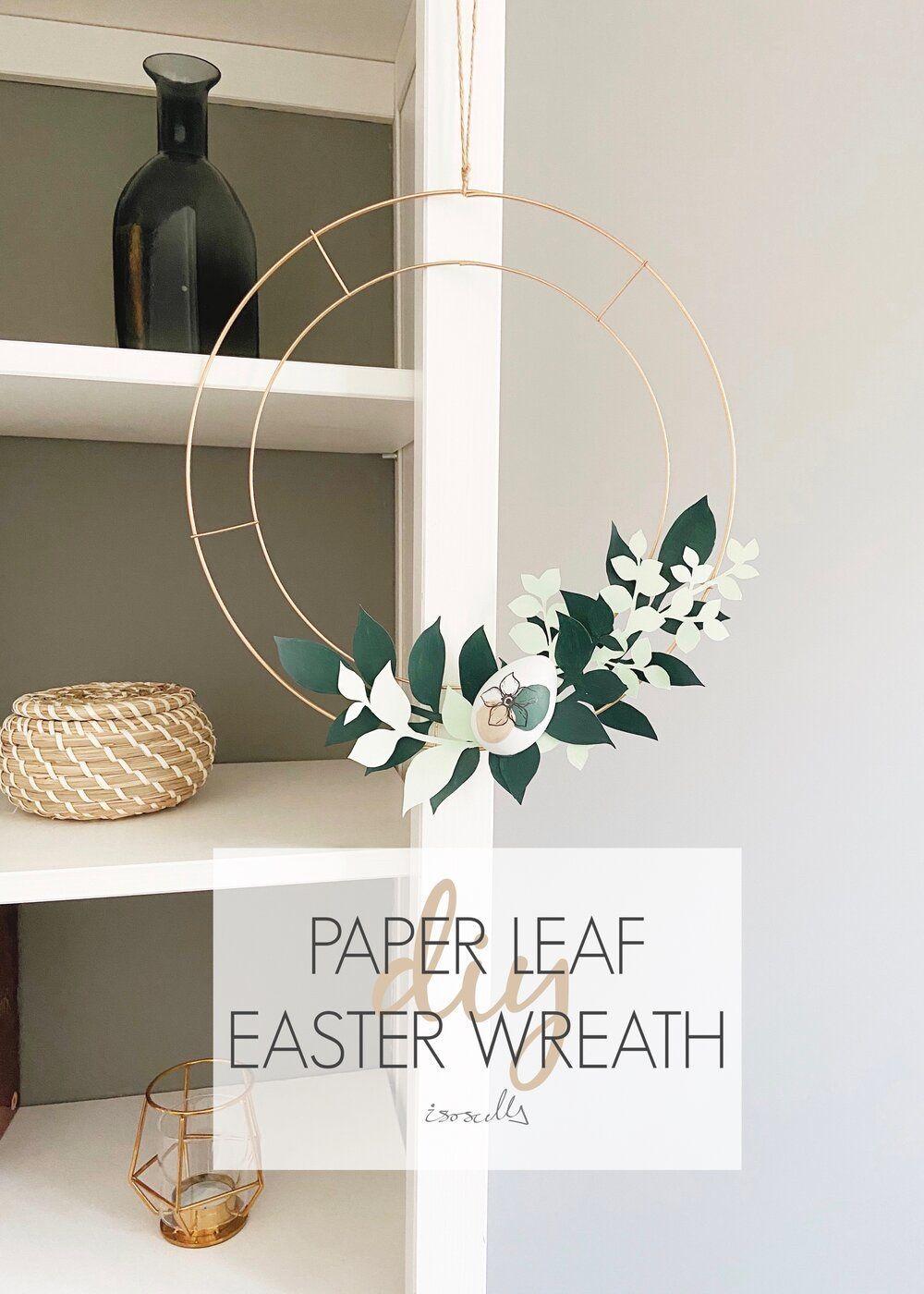 Diy paper leaf easter wreath easter wreaths wreaths