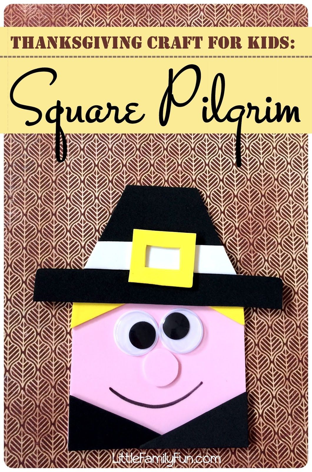 Square Pilgrim Craft For Kids Fun And Easy Thanksgiving Craft