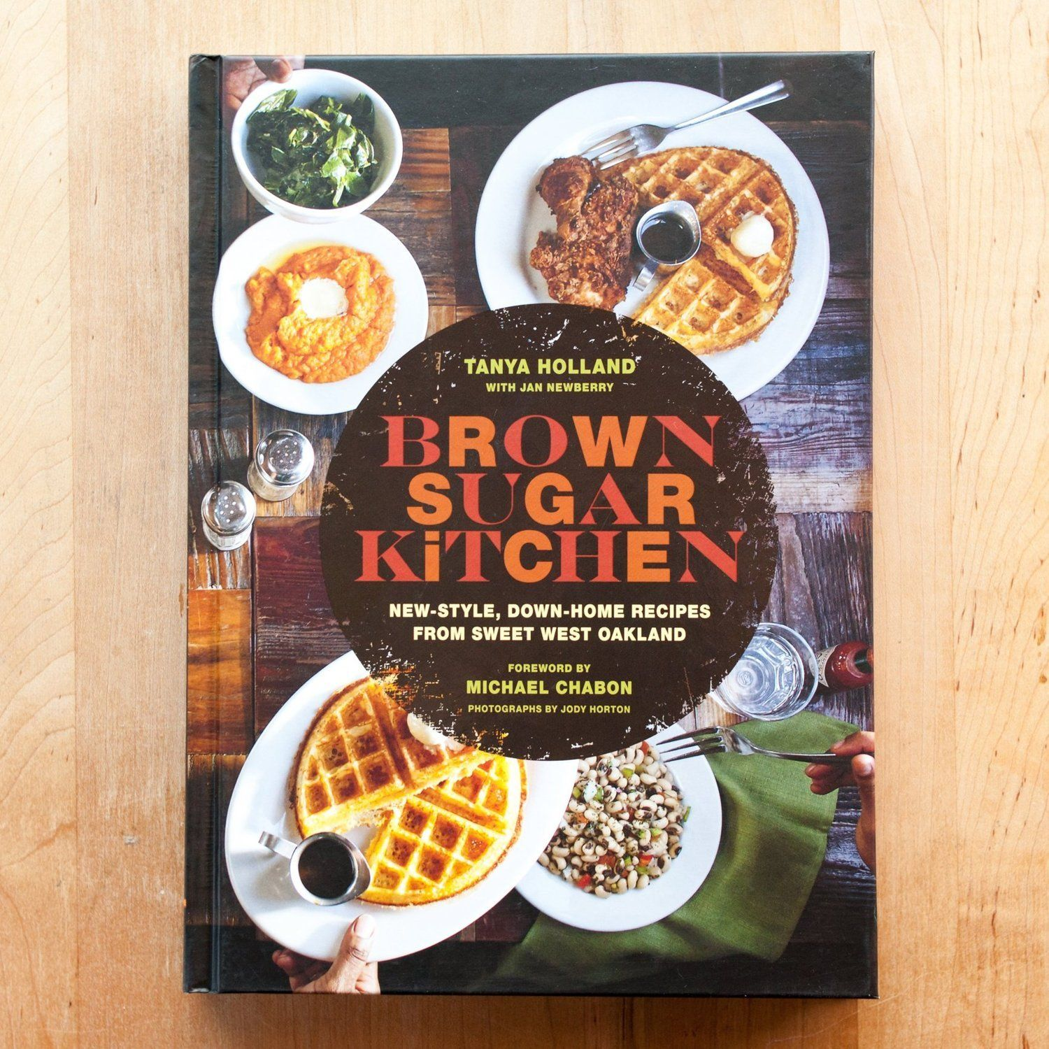 Down-Home Recipes from Sweet West Oakland Brown Sugar Kitchen New-Style