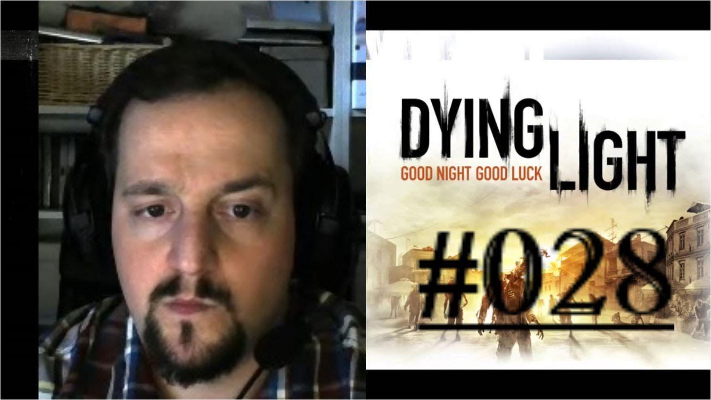 [DE] DYING LIGHT [028] Missionar für Brecken ★ Let's Play Dying Light PC