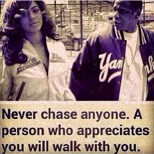 Never Chase No one