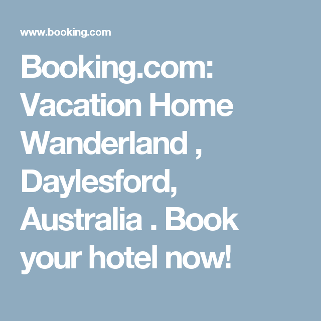 Booking.com: Vacation Home Wanderland , Daylesford, Australia . Book your hotel now!