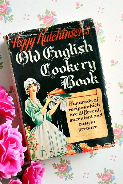 the old english cookery book by peggy hutchinson