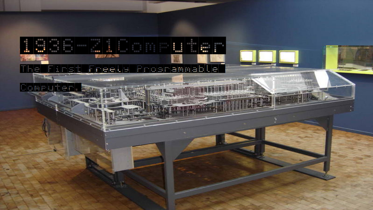 In 1936 The First Computer Ever Made Was The Z1 Computer