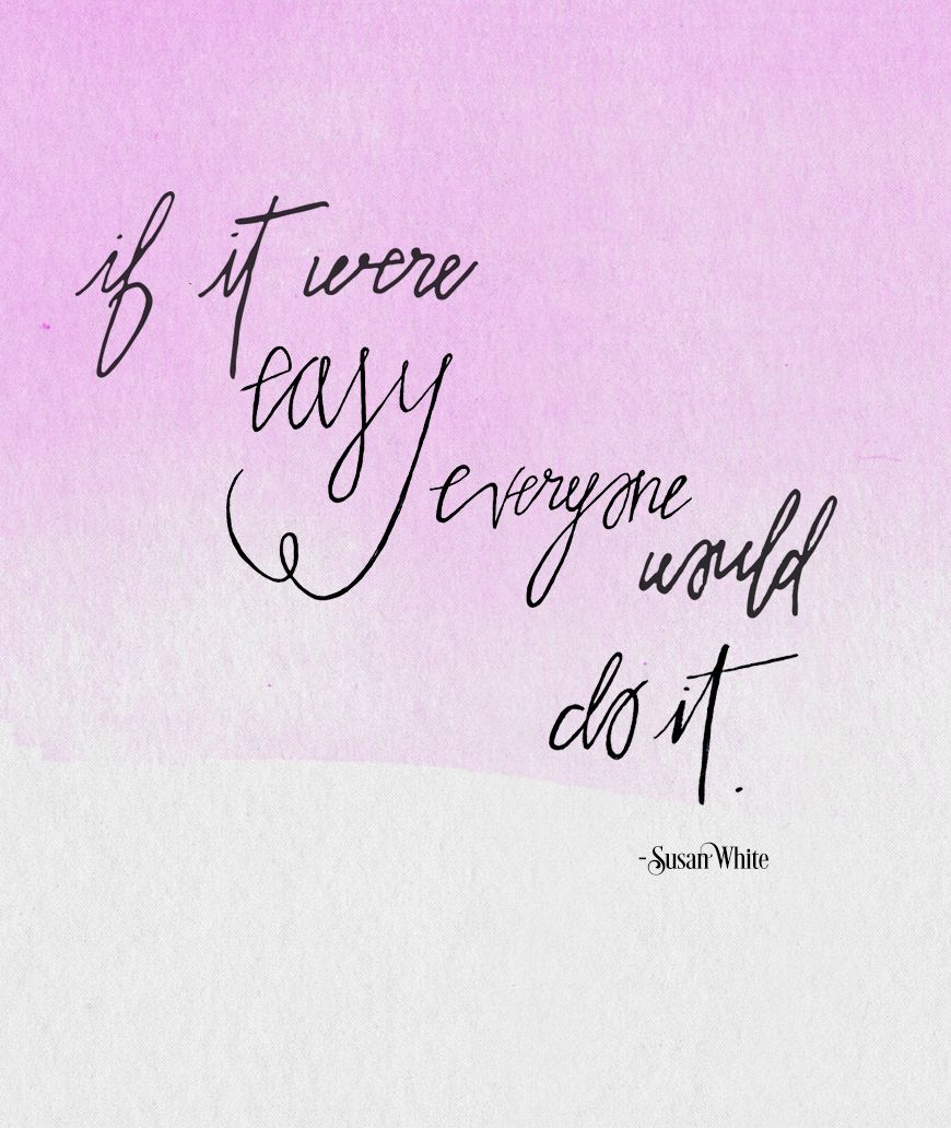 """""""If it were easy, everyone would do it!"""" We're inspired by Creative Business Woman, Susan White. Step Brightly interviews Susan on everything from healthcare to architecture to football. {inspirational quotes }"""