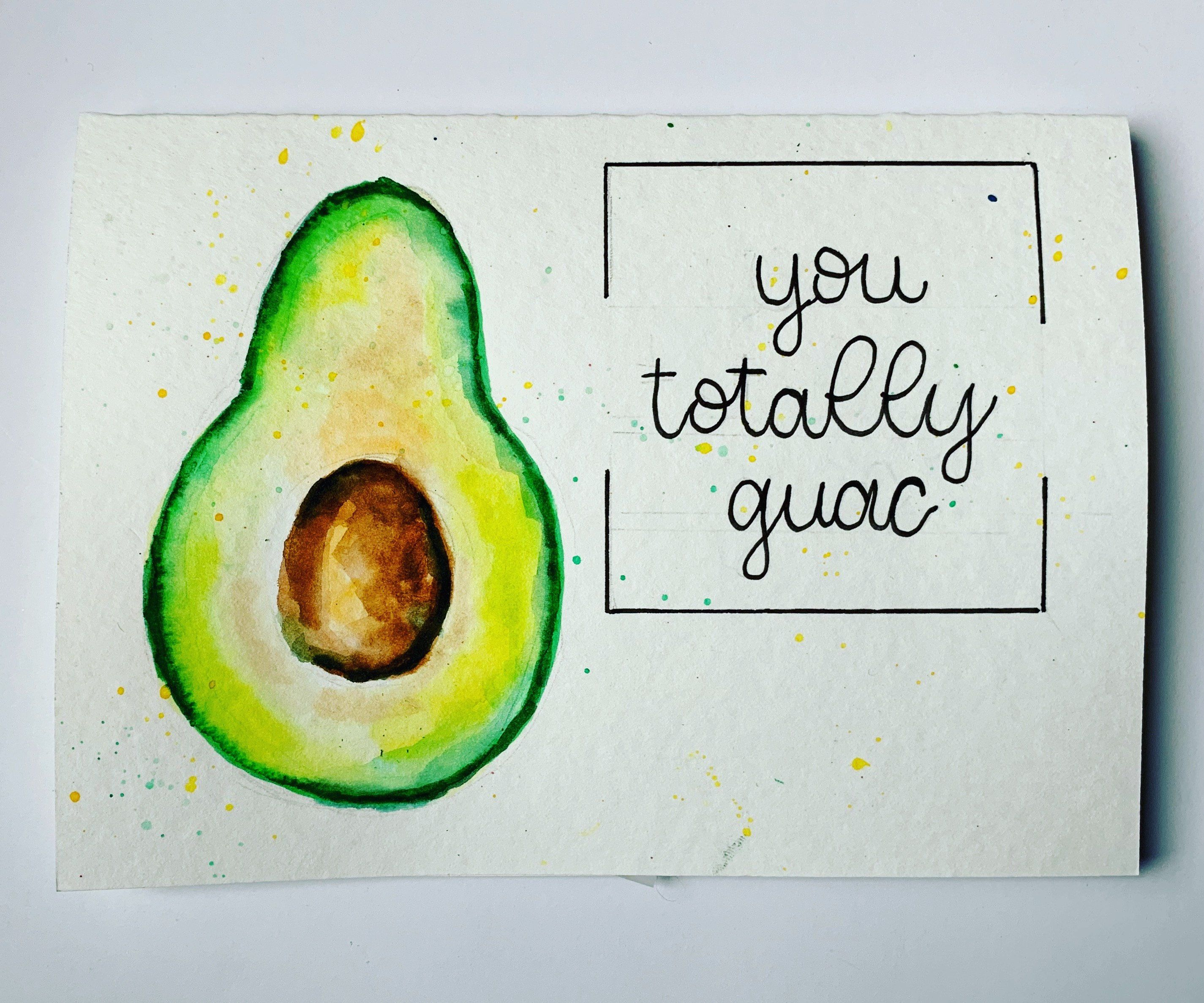 You Totally Guac Blank Card 5 X7 With Envelope Blank Cards Cards Lettering