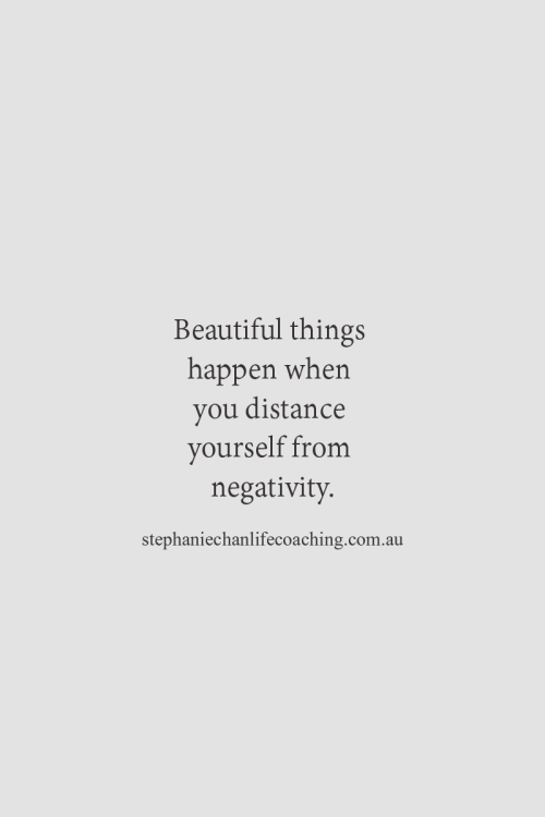 Superbe Distance Yourself From Negativity.