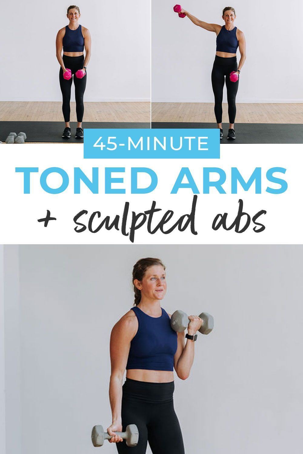 45-Minute Arms and Abs Workout: Drop Set Format| Nourish Move Love