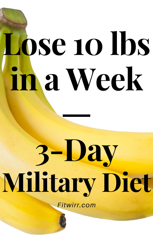 3-Day Military Diet Plan to Lose 10 Pounds in a Week
