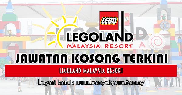 Jawatan Kosong di Legoland Malaysia Resort - 19 Januari ...