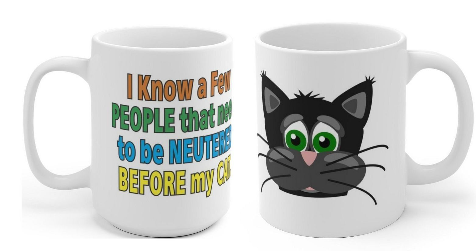 ceramic mug,funny cat mug,funny coffee mug, black cat,ceramic mug, neutered, large coffee mug