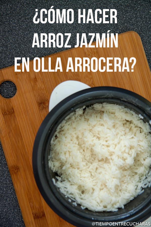 Arroz Jazmin En Olla Arrocera Tiempo Entre Cucharas Receta Arroz Jazmin Arroz Como Preparar Arroz