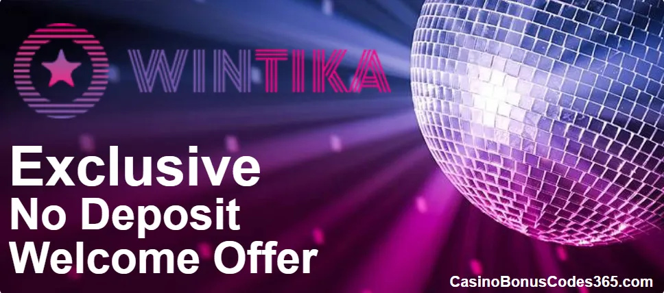 December Monthly Sign Up Offers List for Wintika Casino | Casino Bonus Codes 365