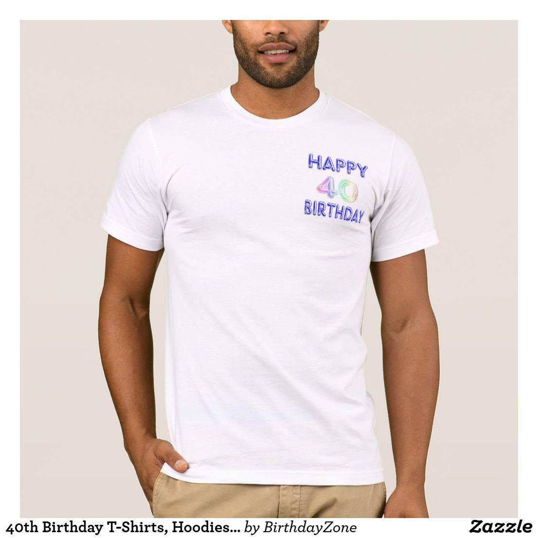 40th Birthday T Shirts Hoodies And Tanks
