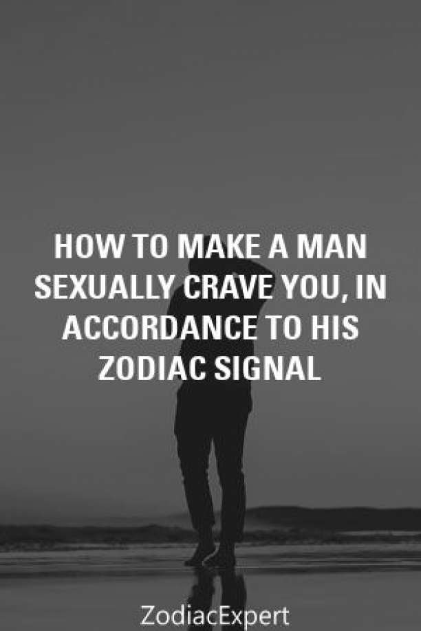 How To Make A Man Sexually Crave You In Accordance To His -3975