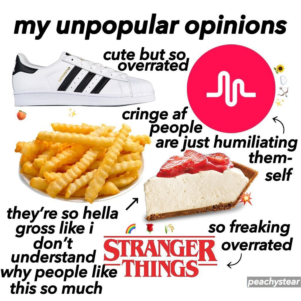 some of my unpopular opinions Unpopular opinion