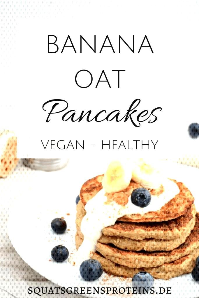 Recipe Healthy Banana Oat Pancakes - Banana Oat Pancakes - Squats, Greens amp Proteins by Melanie -