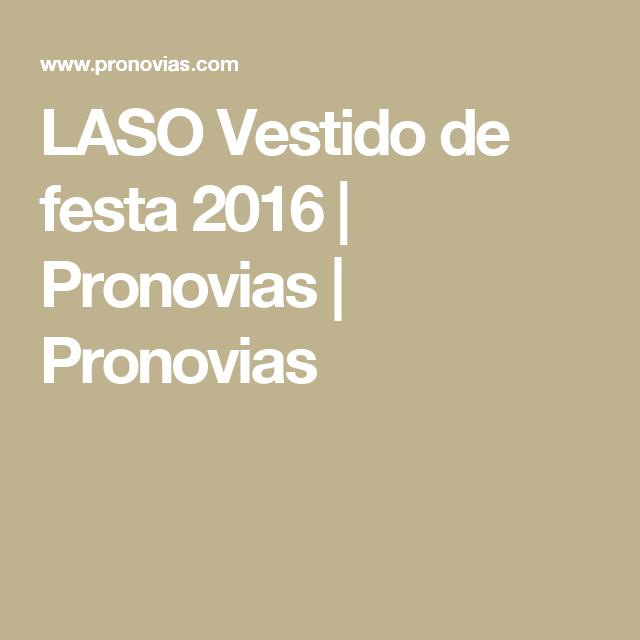 LASO Vestido de festa 2016   Pronovias   Pronovias