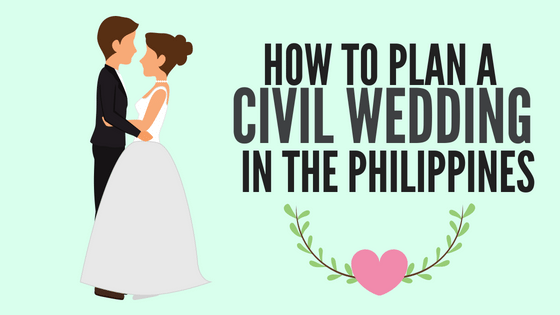 In This Guide We Ll Teach You How To Plan A Civil Wedding In The Philippines Like A Pro Wedding Planning On A Budget Civil Wedding Wedding Planning Checklist