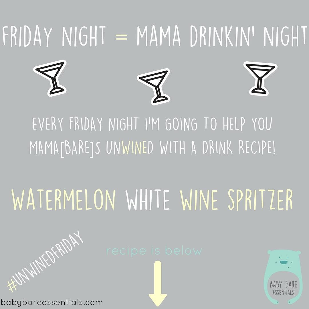 Im Going To Start Using The Hashtag Unwinedfriday To Help Me And You Keep Track And Look Back At All The Drinks Ive Posted