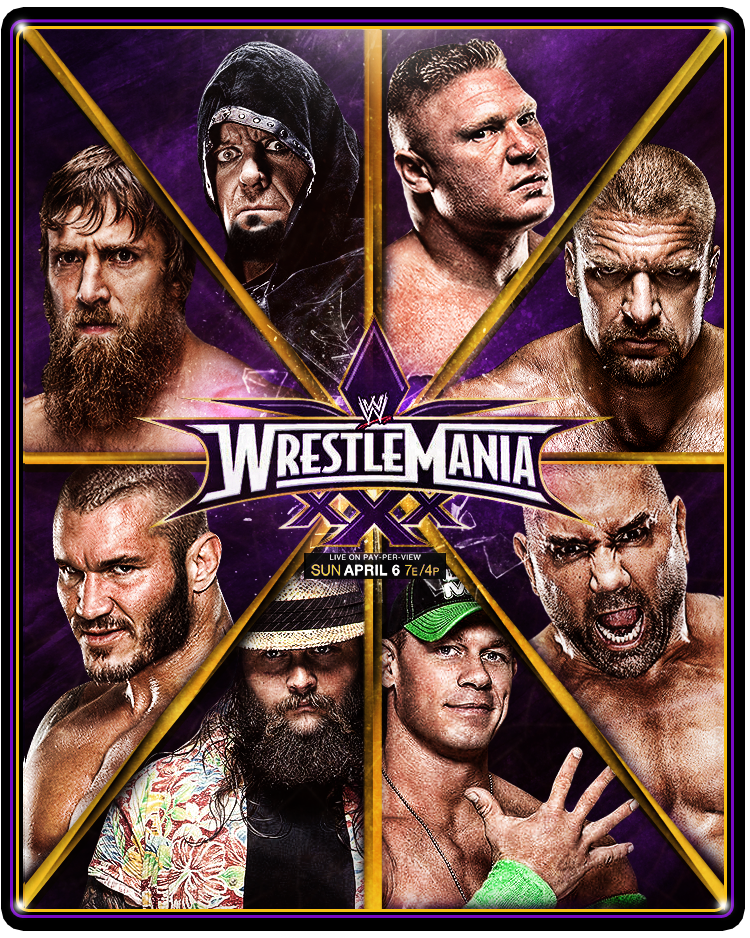Wwe Wrestlemania 30 Poster Wwe Wrestlemania 30 Wwe Wrestlemania 30