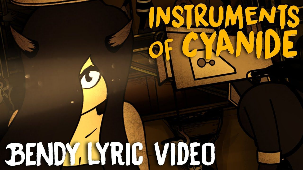 BENDY SONG (INSTRUMENTS OF CYANIDE) LYRIC VIDEO DAGames