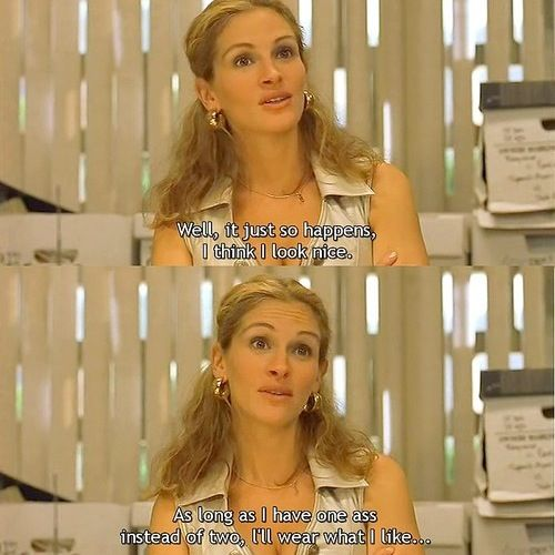 movies like erin brockovich made me the sassy person i am today  movies like erin brockovich made me the sassy person i am today