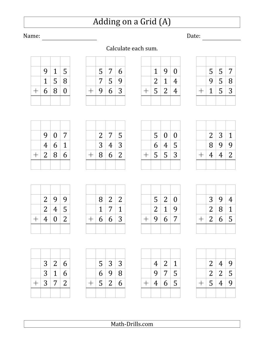 The Adding Three 3 Digit Numbers On A Grid A Math Worksheet Math Addition Worksheets Kids Math Worksheets 3rd Grade Math Worksheets
