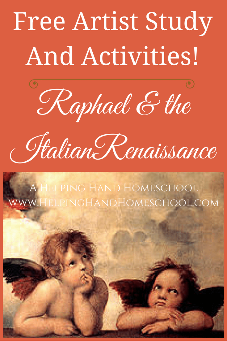 Artist Study And FREE Activities Raphael The Italian Renaissance