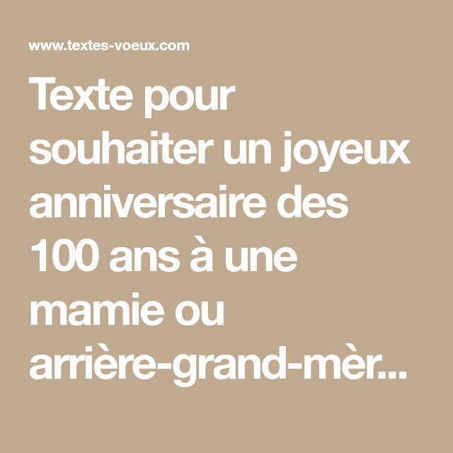 Texte Pour Souhaiter Un Joyeux Anniversaire Des 100 Ans A Une Mamie