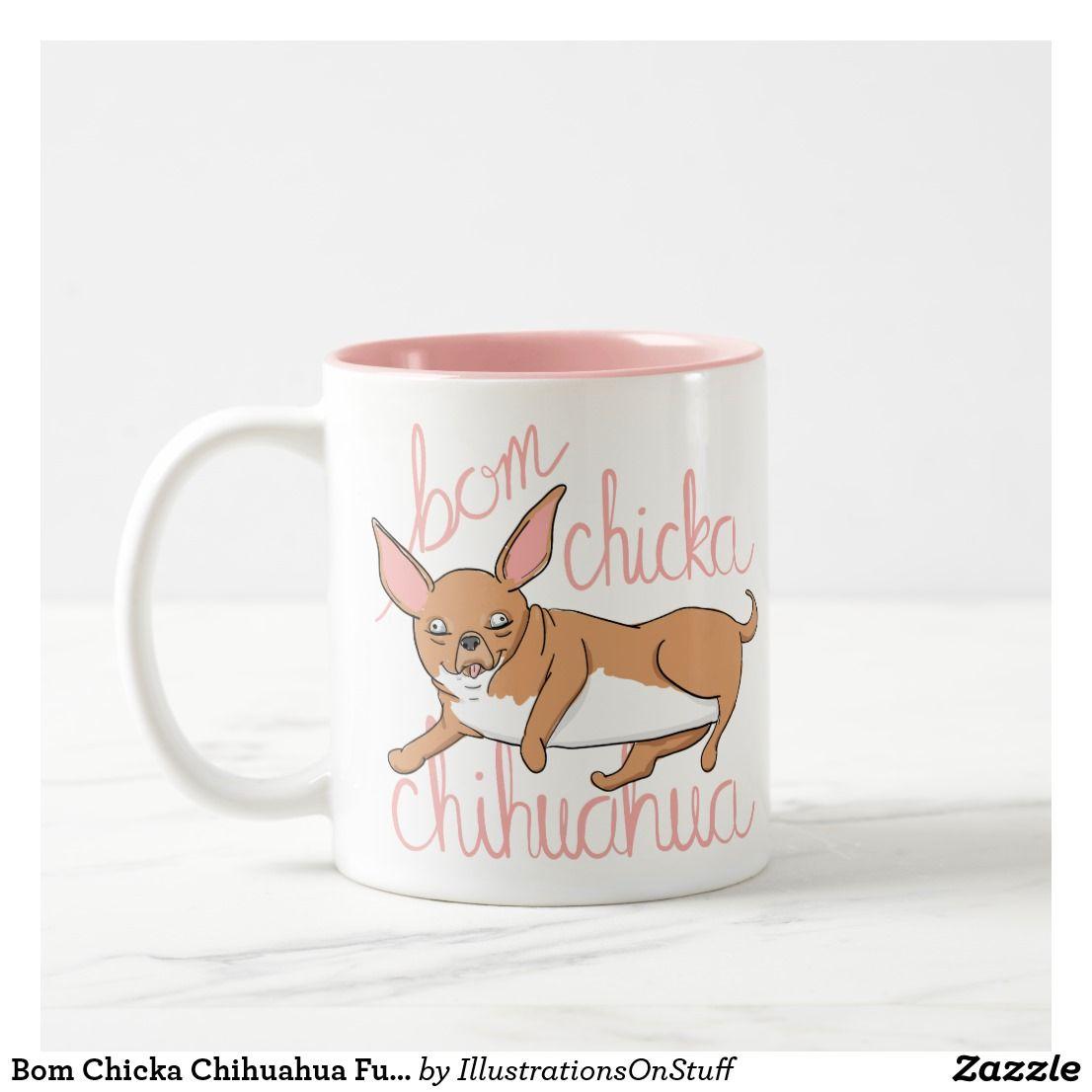 Bom Chicka Chihuahua Funny Dog Pun Two Tone Coffee Mug