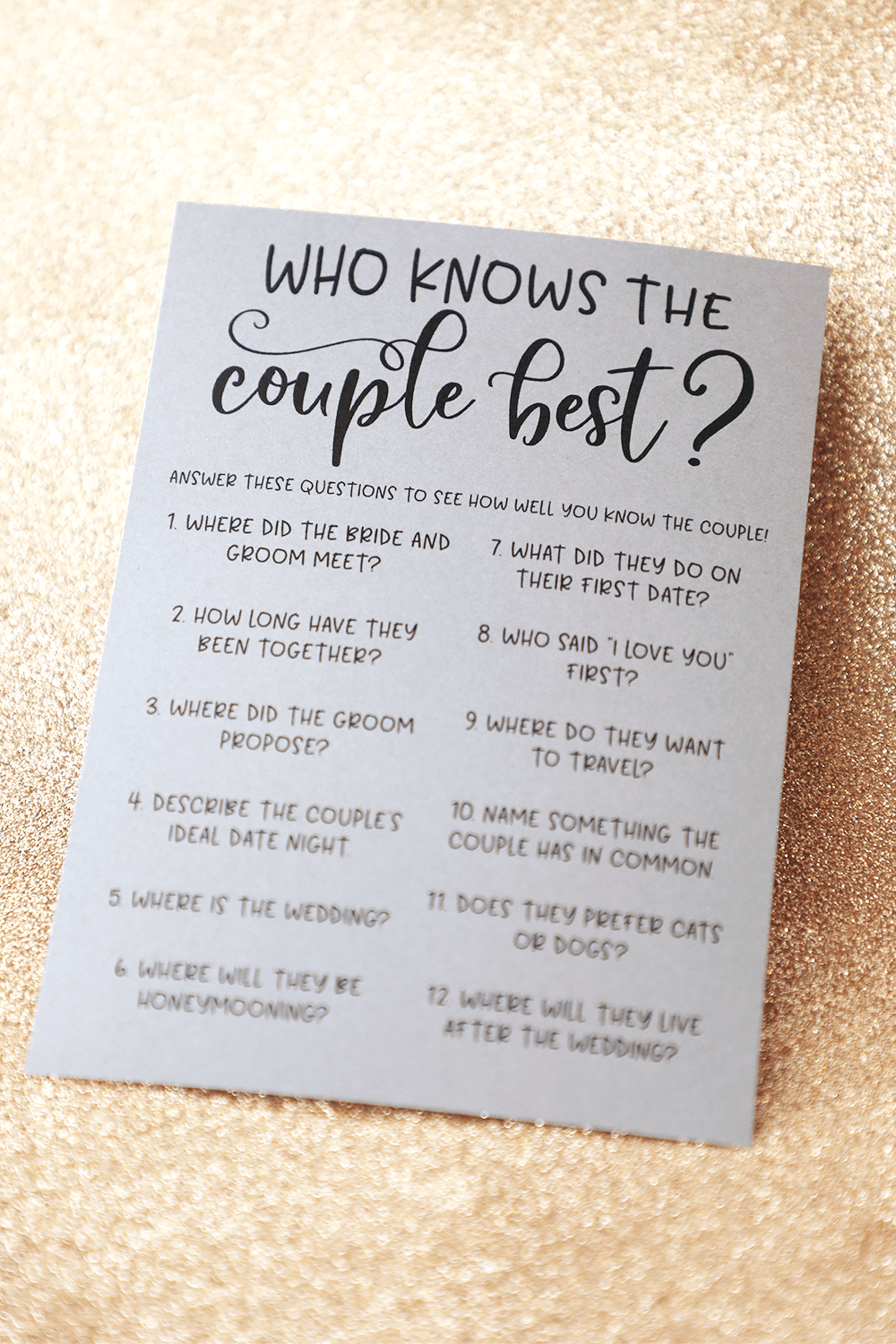 These rustic Grey Who Knows The Couple Best game cards are a fun bridal shower game to add to your next bridal shower or wedding shower. Play this fun and unique bridal shower game with your friends and family by having them answer each question about the bride and groom-to-be. The guest with the most correct answers win!