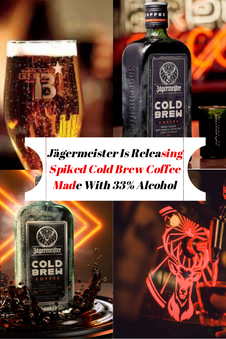 Jagermeister Is Releasing Spiked Cold Brew Coffee Made With 33 Alcohol Cold Brew Coffee Coffee Brewing Cold Brew