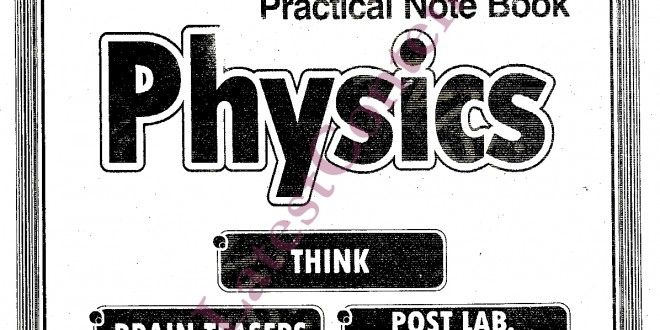 Solved Practical Notebook Physics 9th & 10th Class New