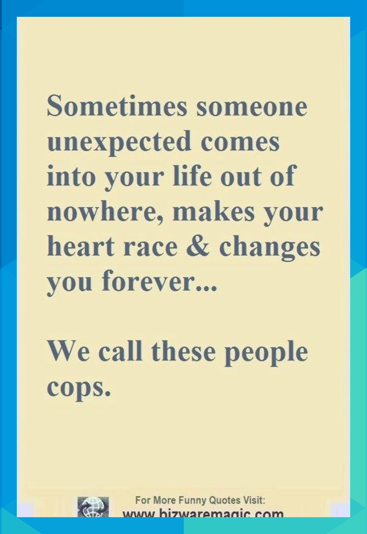 Sometimes someone unexpected comes into your life out of ...