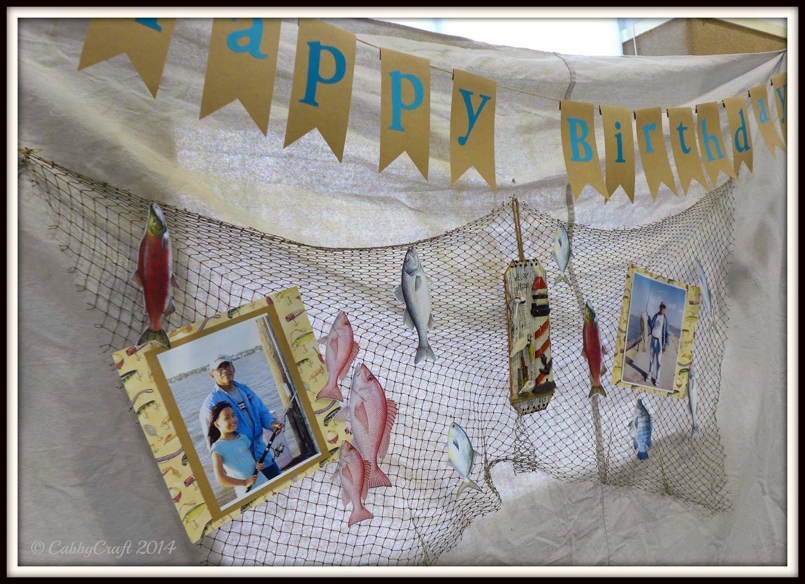 Fg S 70th Birthday Party Theme Gone Fishing Decor Diy Party