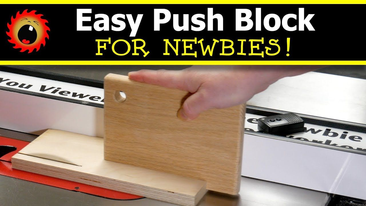Easy Push Block for Table Saw Newbies YouTube in 2020
