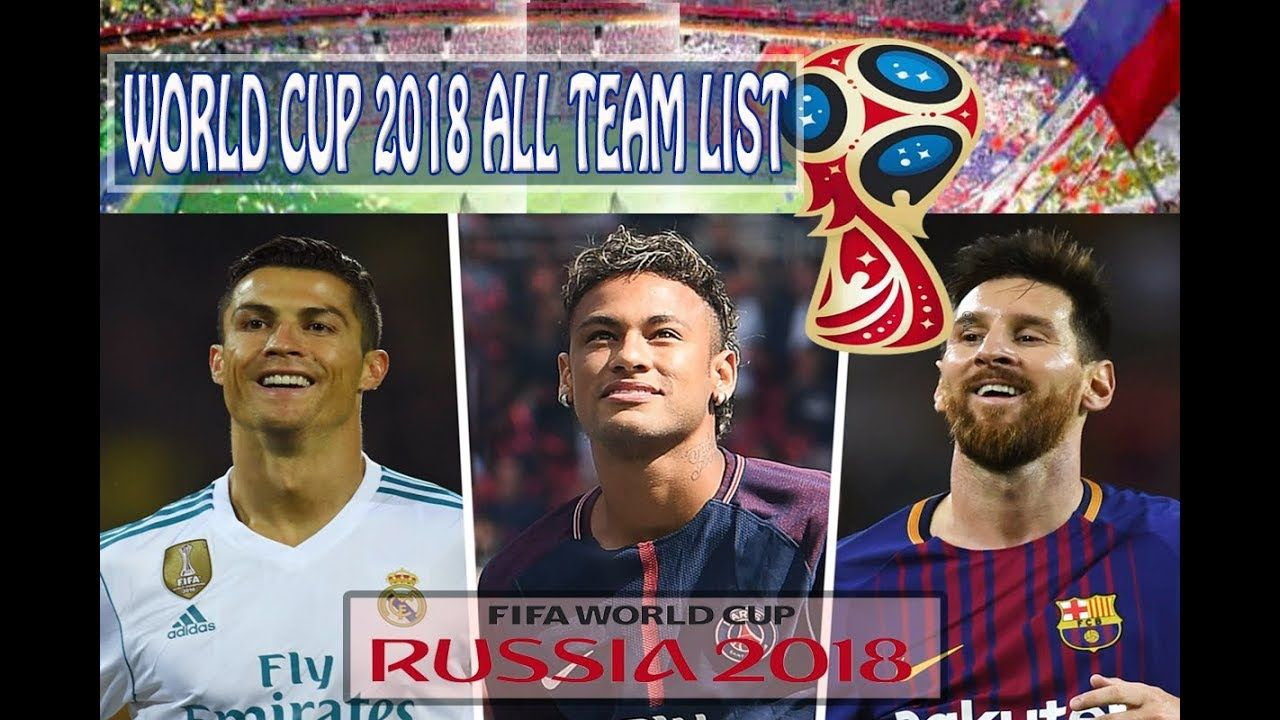 Fifa Russia World Cup 2018 All Qualified Team List Russia 2018 Fifa Wo Russia World Cup World Cup