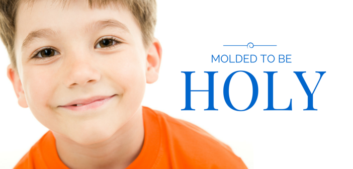 Molded to Be Holy Object Lesson | Children's Messages for Church
