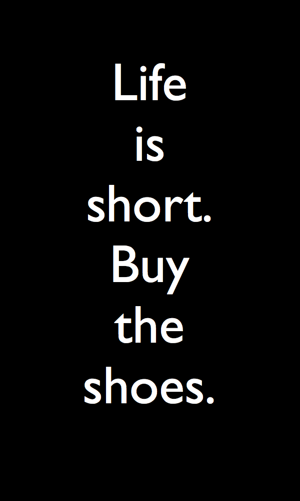 ef2b5144e3dd6 Get Fabulous Shoes for Free!   Wise Words   Quotes, Shoes, Fashion ...
