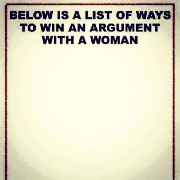 List If Ways To Win An Argument With A Woman Funny Funny Quotes Words Quotes