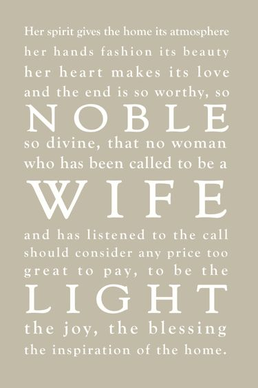 Inspirational Quotes For Wife: Called To Be A Wife And Mother