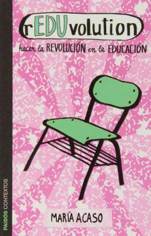 Reduvolution. Hacer la revolución en la educación. — Esto no es una escuela