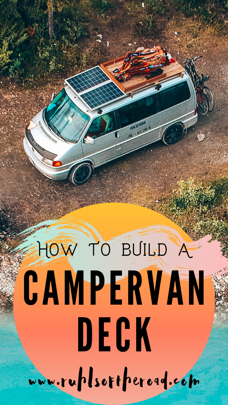 How To Add A Diy Camper Van Roof Top Deck For 50 Or Less Build A Van Home And Add A Deck To Your Van Conversi Van Life Camper Van Conversion